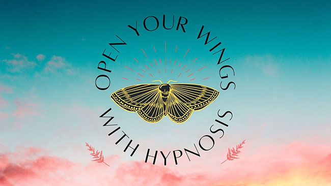 Open Your Wings with Hypnosis